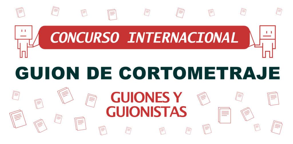 I Concurso Internacional de Guion de Cortometraje Guiones y guionistas