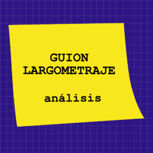 analisis de guion de largometraje