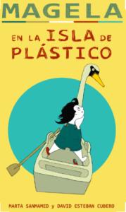 Magela en la Isla de plástico