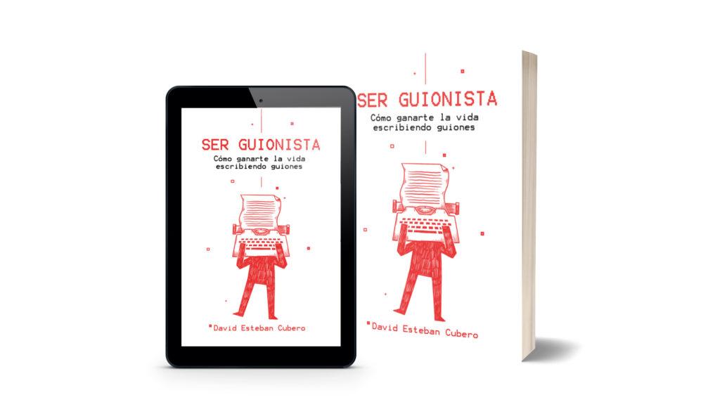 Ser guionista - libro - ebook